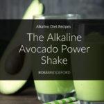 Alkaline Avocado Power Shake