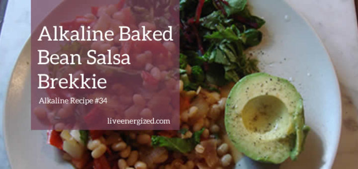 alkaline baked bean salsa breakfast