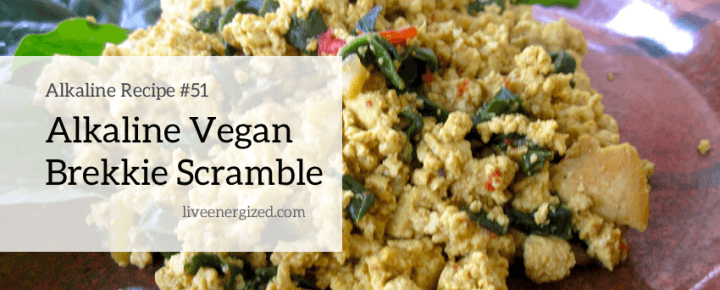 alkaline breakfast recipe: vegan scramble