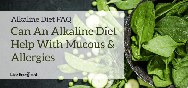alkaline-diet-mucous