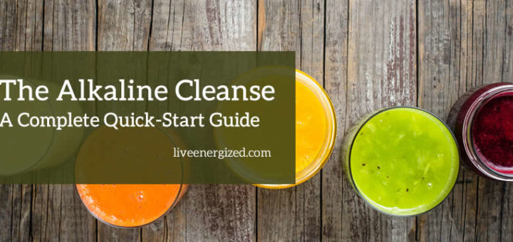 Alkaline Cleanse: The Complete Guide