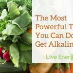 most powerful thing you can do to get alkaline