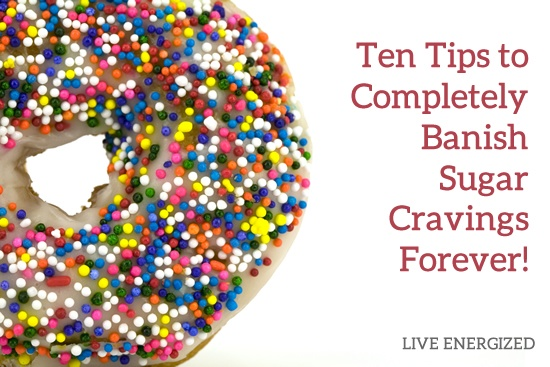 10 ways to end sugar cravings