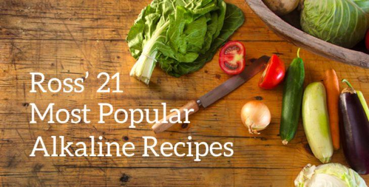 21 Top Alkaline Recipes