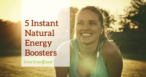 Instant Natural Energy Boosters