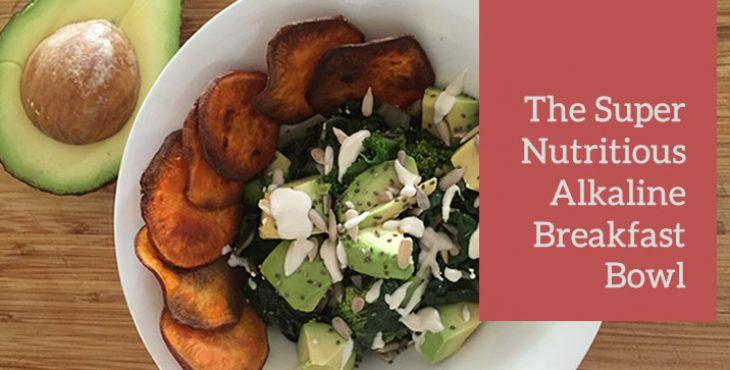 Alkaline Breakfast Bowl Recipe