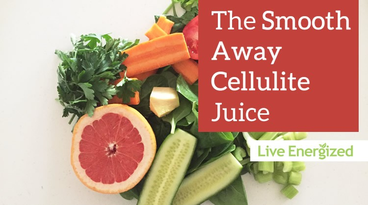 Smooth Away Cellulite Juice
