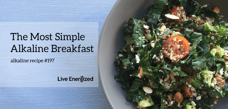 simple alkaline breakfast closeup
