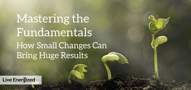 Mastering the Fundamentals