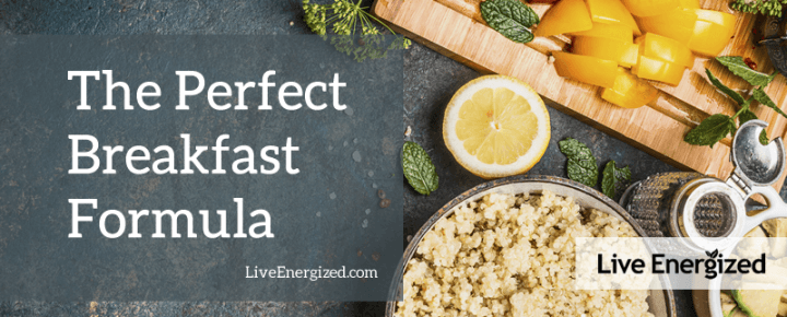 perfect breakfast formula - live energized