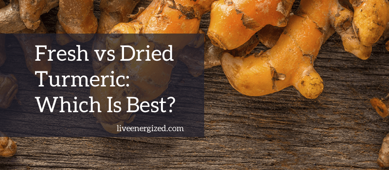 What S The Difference Between Fresh Vs Dried Turmeric