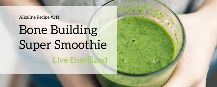 recipe for bone builder smoothie