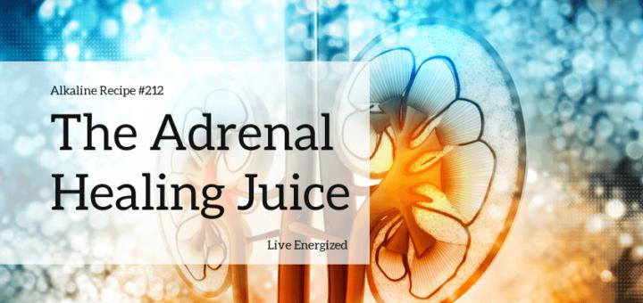 Adrenal Juice