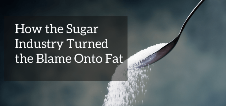 sugar blamed fat industry