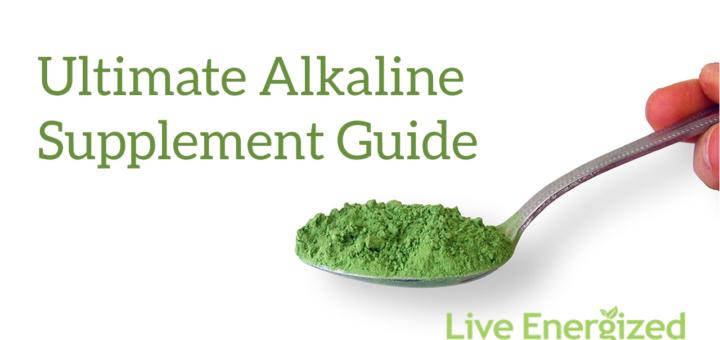 alkaline diet supplements, The Core Alkaline Diet Supplements I Use & Recommend