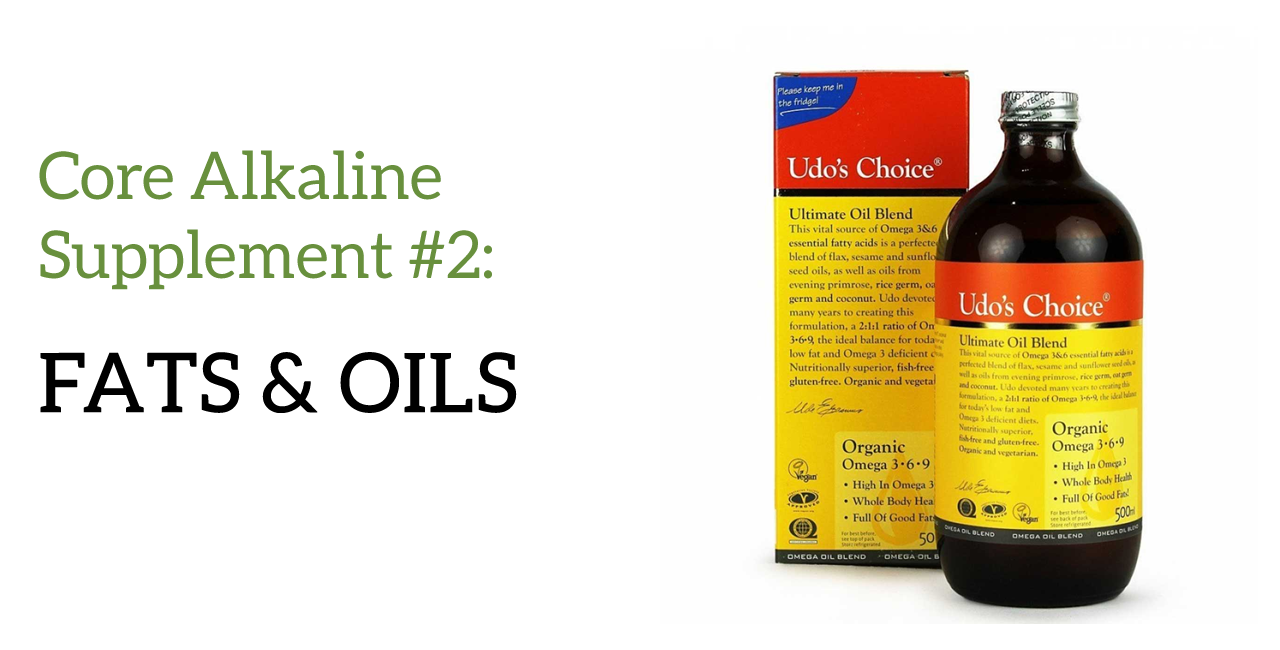 alkaline diet supplements fats