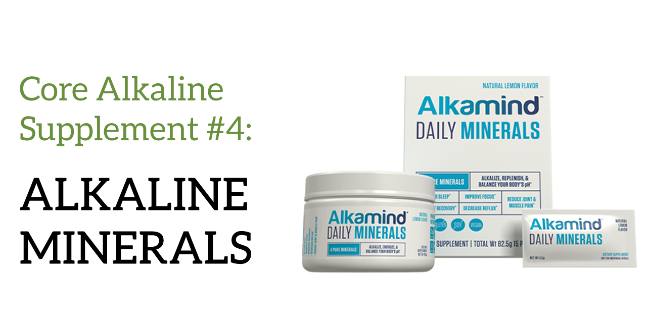 alkaline mineral supplements
