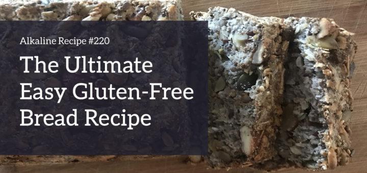 Easy Gluten Free Bread Recipe | Live Energized