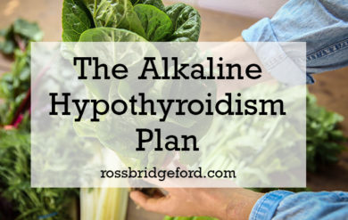 Alkaline Hypothyroidism Plan