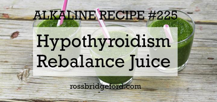 hypothyroidism rebalance juice