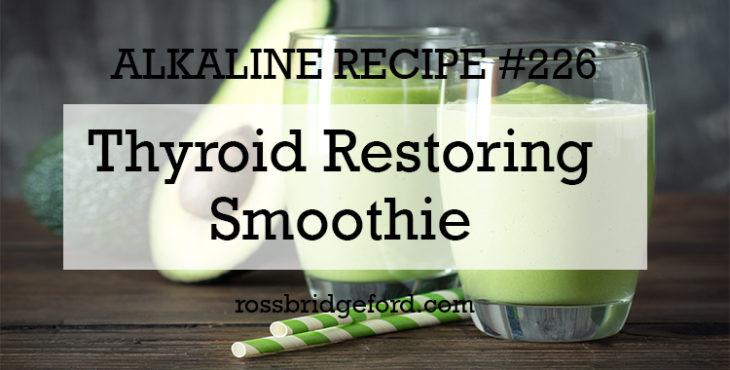thyroid restoring smoothie