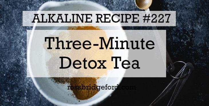 Detox Tea - Ross Bridgeford