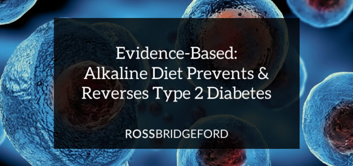 Studies Show Alkaline Diet Helps Reverse Type 2 Diabetes
