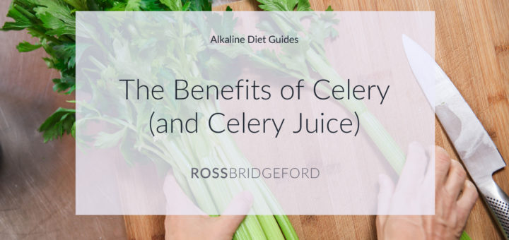 , Celery & Celery Juice: The Truth, the Benefits & the Research