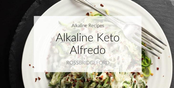 Alkaline Keto Alfredo Recipe