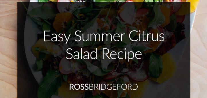 Easy Summer Salad: Citrus & Fennel