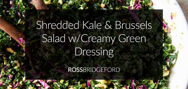Shredded Kale & Brussels Creamy Salad Recipe