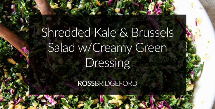 Shredded Kale & Brussels Creamy Salad Recipe