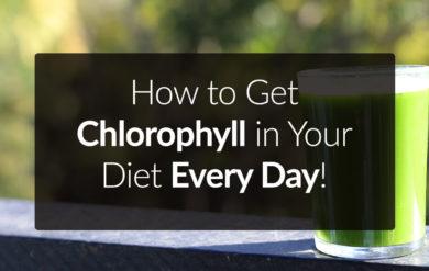 easy ways to get chlorophyll